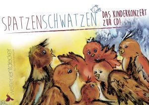 Spatzenschwatzen-Das Kinderkonzert
